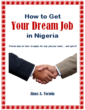 HOW TO GET YOUR DREAM JOB IN NIGERIA Click the image up